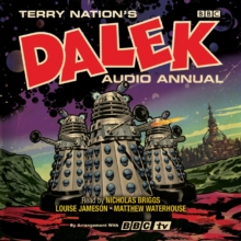 The Dalek Audio Annual : Dalek Stories from the Doctor Who universe, CD-Audio Book