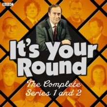 It's Your Round: The Complete Series 1 and 2 : The BBC Radio 4 comedy panel show, eAudiobook MP3 eaudioBook