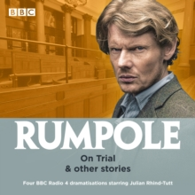 Rumpole: On Trial & other stories : Four BBC Radio 4 dramatisations, CD-Audio Book