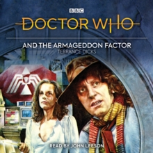 Doctor Who and the Armageddon Factor : Fourth Doctor novelisation, eAudiobook MP3 eaudioBook