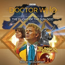 Doctor Who: The Flight of the Sun God : 6th Doctor Audio Original, CD-Audio Book