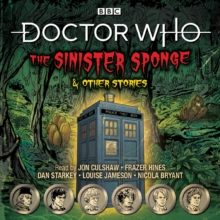 Doctor Who: The Sinister Sponge & Other Stories : Doctor Who Audio Annual, CD-Audio Book