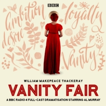 Vanity Fair : A BBC Radio 4 full-cast dramatisation, eAudiobook MP3 eaudioBook