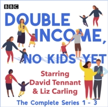 Double Income, No Kids Yet : The Complete Series 1-3, eAudiobook MP3 eaudioBook