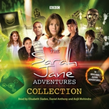 The Sarah Jane Adventures Audio Collection : Sarah Jane Adventures, eAudiobook MP3 eaudioBook