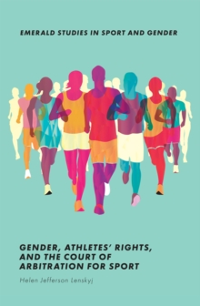 Gender, Athletes' Rights, and the Court of Arbitration for Sport, Paperback / softback Book