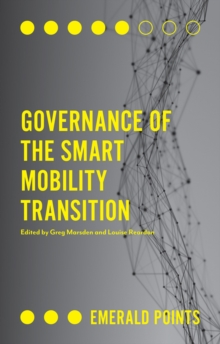 Governance of the Smart Mobility Transition, Paperback / softback Book