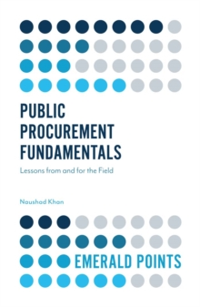 Public Procurement Fundamentals : Lessons from and for the Field, Paperback / softback Book