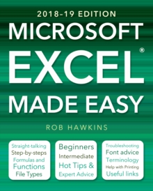 Microsoft Excel Made Easy (2018-19 Edition), Paperback / softback Book