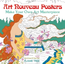 Art Nouveau Posters (Art Colouring Book) : Make Your Own Art Masterpiece, Paperback / softback Book