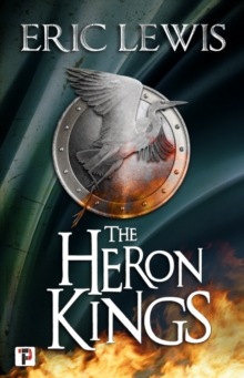 The Heron Kings, Hardback Book