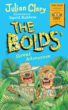 The Bolds' Great Adventure : World Book Day 2018, EPUB eBook