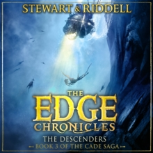 The Edge Chronicles 13: The Descenders : Third Book of Cade, eAudiobook MP3 eaudioBook