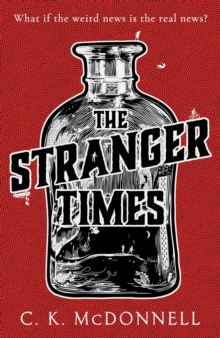 The Stranger Times : A dark and hilarious escapist read for fans of Terry Pratchett, Hardback Book