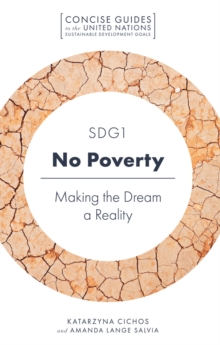 SDG1 - No Poverty : Making the Dream a Reality, Paperback / softback Book