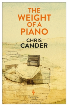 The Weight of a Piano, Paperback / softback Book