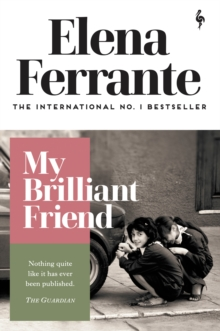 My Brilliant Friend, Paperback / softback Book