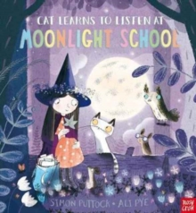 Cat Learns to Listen at Moonlight School, Paperback / softback Book