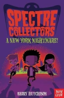 Spectre Collectors: A New York Nightmare!, Paperback / softback Book