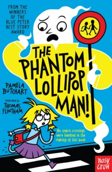 The Phantom Lollipop Man, Paperback / softback Book