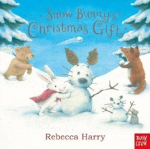 Snow Bunny's Christmas Gift, Board book Book