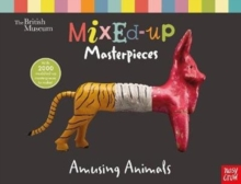 British Museum: Mixed-Up Masterpieces, Amusing Animals, Hardback Book