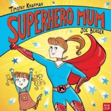 Superhero Mum, Paperback / softback Book