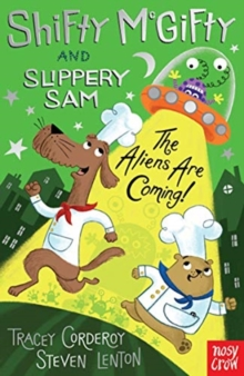 Shifty McGifty and Slippery Sam: The Aliens Are Coming!, Paperback / softback Book