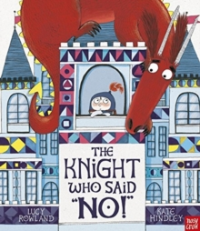 "The Knight Who Said ""No!"", Paperback / softback Book"