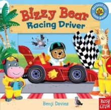 Bizzy Bear: Racing Driver, Board book Book