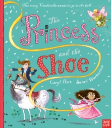 The Princess and the Shoe, Hardback Book