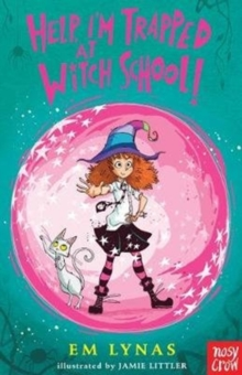 Help! I'm Trapped at Witch School!, Paperback / softback Book