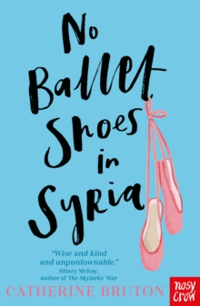 No Ballet Shoes in Syria, Paperback / softback Book