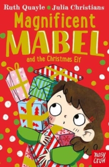 Magnificent Mabel and the Christmas Elf, Paperback / softback Book