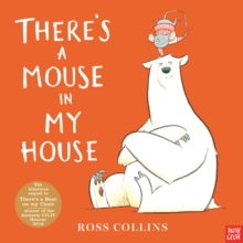 There's a Mouse in My House, Hardback Book