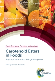 Carotenoid Esters in Foods : Physical, Chemical and Biological Properties, Hardback Book