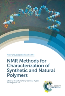 NMR Methods for Characterization of Synthetic and Natural Polymers, Hardback Book
