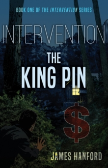 Intervention: The King Pin, Paperback / softback Book