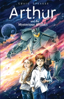 Arthur and the Mysterious Artefact, Paperback / softback Book