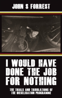 I Would Have Done the Job for Nothing, Paperback Book