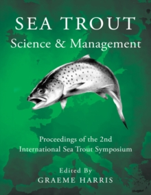 Sea Trout: Science & Management : Proceedings of the 2nd International Sea Trout Symposium, Hardback Book