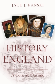 History of England : A Concise Outline, Paperback / softback Book