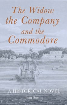 The Widow, the Company and the Commodore, Paperback / softback Book