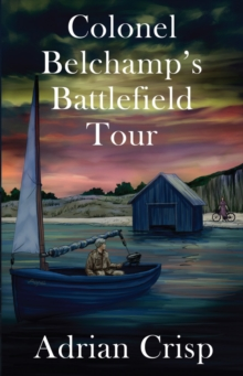 Colonel Belchamp's Battlefield Tour, Paperback / softback Book