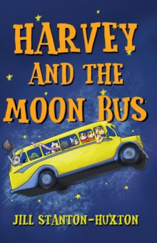 Harvey and the Moon Bus, Paperback / softback Book