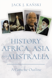 History of Africa, Asia and Australia : A Concise Outline, Paperback / softback Book