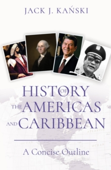 History of the Americas and Caribbean : A Concise Outline, Paperback Book