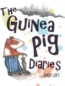 The Guinea Pig Diaries, Paperback / softback Book