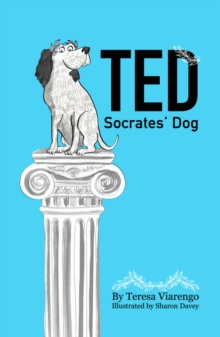 Ted - Socrates' Dog : How Dogs Interpret the World, Paperback / softback Book