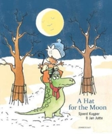 A Hat for the Moon, Hardback Book